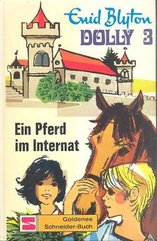 Blyton, Enid - Ein Pferd im Internat, RSR, [antikvár]