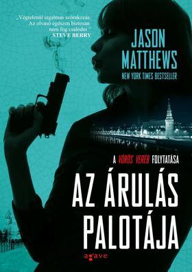Jason Matthews - Az árulás palotája