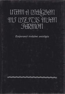 Gergely Mihály - Utam a világban / Mi vizitis mian farmon [antikvár]