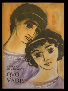 Henryk Sienkiewicz - Quo vadis [antikvár]