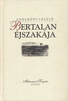 Cholnoky László - Bertalan éjszakája [antikvár]