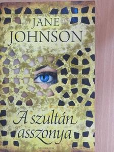 Jane Johnson - A szultán asszonya [antikvár]