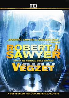 Robert J. Sawyer - WWW 3 - Végzet