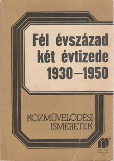 H. Kovács Éva - Fél évszázad két évtizede 1930-1950 [antikvár]