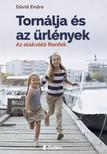 Endre Dávid - Tornálja és az ûrlények - Az alakvátó Renfek. [eKönyv: epub, mobi]