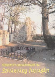 Dessewffy-Horváth Marietta - Szivárvány havasán [antikvár]