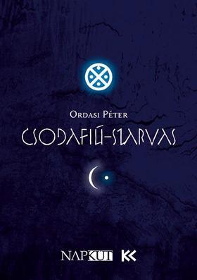 Ordasi Péter - Csodafiú-szarvas - Kocsár Miklós kórusműve ahagyomány és akortárs líra keresztútján