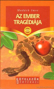 MADÁCH IMRE - Az ember tragédiája [antikvár]