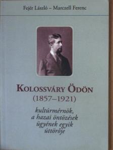 Fejér László - Kolossváry Ödön [antikvár]