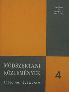 Csicselyné Korbely Zsuzsanna - Módszertani Közlemények 2000/4. [antikvár]