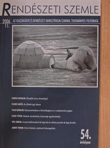 Deák Péter - Rendészeti szemle 2006. november [antikvár]