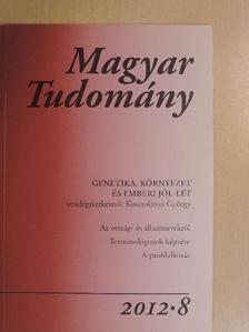 Alföldi Ágnes Dóra - Magyar Tudomány 2012/8. [antikvár]
