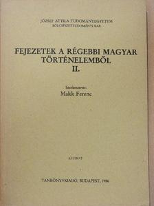 Bálint Csanád - Fejezetek a régebbi magyar történelemből II. [antikvár]