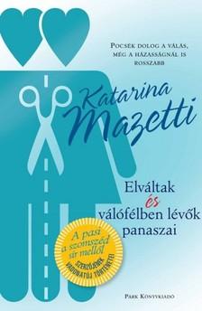 Katarina Mazetti - Elváltak és válófélben lévők panaszai [eKönyv: epub, mobi]