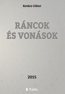 Kovács Gábor - Ráncok és Vonások [eKönyv: epub, mobi]