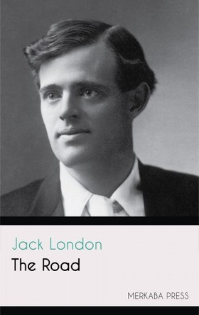 Jack London - The Road [eKönyv: epub, mobi]