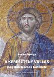 Kovács György - A keresztény vallás megszületésének története.