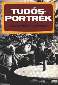 Kardos István - Tudósportrék [antikvár]