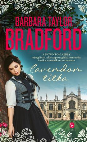 Barbara Taylor BRADFORD - Cavendon titka