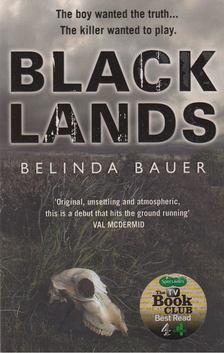 Belinda Bauer - Blacklands [antikvár]