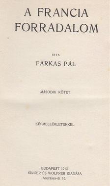 Farkas Pál - A francia forradalom II. kötet [antikvár]