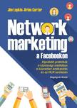 Jim Lupkin és Brian Carter - Network marketing a facebookon