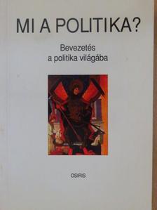 Ágh Attila - Mi a politika? [antikvár]