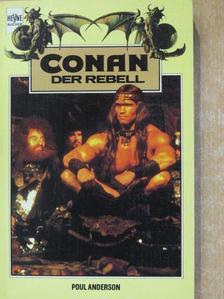 Poul Anderson - Conan der Rebell [antikvár]