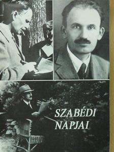 Borbándi Gyula - Szabédi napjai (dedikált példány) [antikvár]
