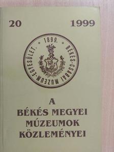 B. Szűcs Irén - A Békés Megyei Múzeumok Közleményei 1999/20. [antikvár]