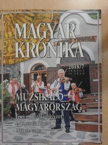 Ágoston Balázs - Magyar Krónika 2018. július [antikvár]