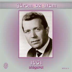 Járom az utam - 1961 slágerei CD