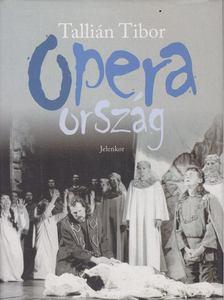 Tallián Tibor - Operaország [antikvár]