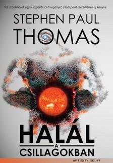Stephen Paul Thomas - Halál a csillagokban [eKönyv: epub, mobi]
