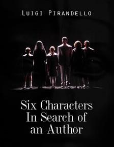Luigi Pirandello - Six Characters In Search of an Author [eKönyv: epub, mobi]