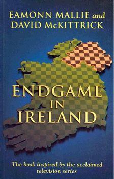 MALLIE, EAMONN - McKITTRICK, DAVID - Endgame in Ireland [antikvár]