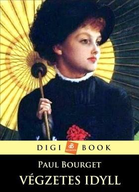 Bourget, Paul - A végzetes idyll [eKönyv: epub, mobi]