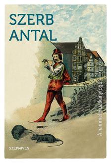 Szerb Antal - A hammelni patkányfogó