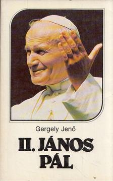 Gergely Jenő - II. János Pál [antikvár]