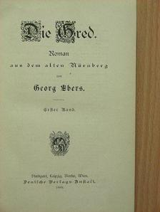 Georg Ebers - Die Gred [antikvár]