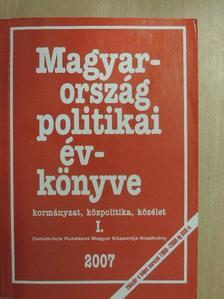 Ágh Attila - Magyarország politikai évkönyve 2007 I. (töredék) [antikvár]