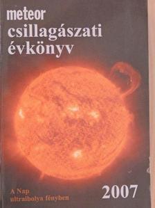 Benda Klára - Meteor csillagászati évkönyv 2007 [antikvár]
