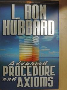 L. Ron Hubbard - Advanced Procedure and Axioms [antikvár]