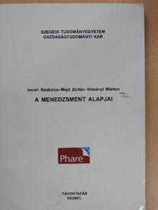 Imreh Szabolcs - A menedzsment alapjai [antikvár]