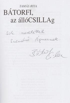 Tamás Rita - BÁTORFI az állóCSILLAg (Dedikált) [antikvár]