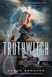 Susan Dennard - Truthwitch - Igazságboszorka (Boszorkafölde 1.)