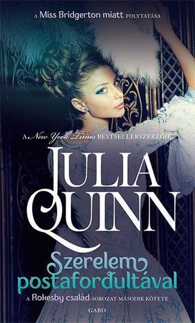 Julia Quinn - Szerelem postafordultával / Rokesby család 2