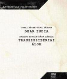 Dobai Péter - Dear India, transzszibériai álom