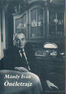Mándy Iván - Önéletrajz [antikvár]