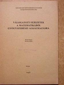 Karvaly Gellért - Válogatott fejezetek a matematikából gyógyszerészi alkalmazásra [antikvár]
